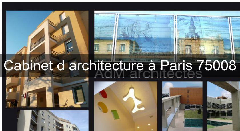 Cabinet d 39 architecture paris 75008 architecte for Art et architecture