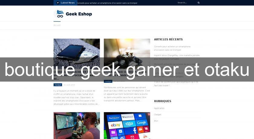 boutique en ligne geek