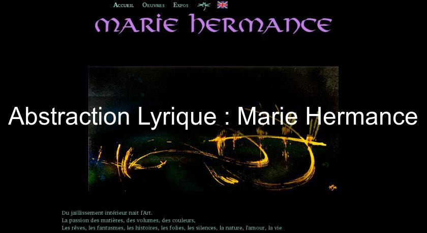 Abstraction Lyrique : Marie Hermance