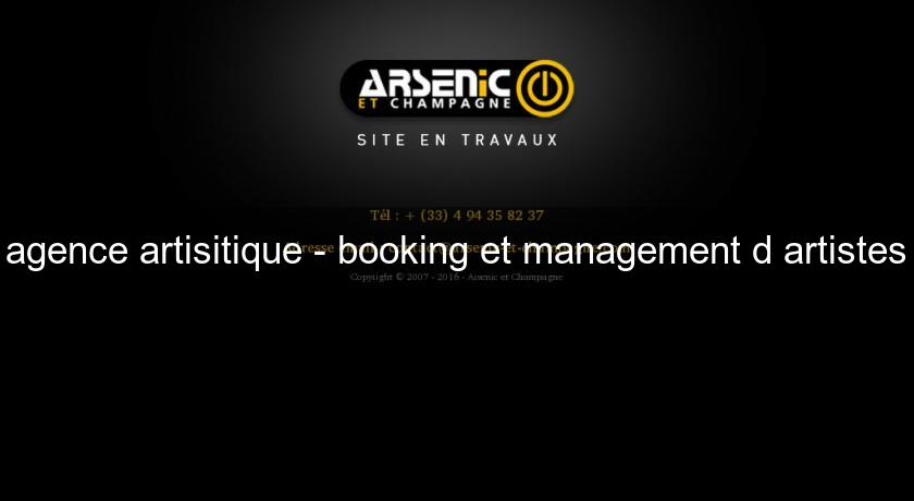 agence artisitique - booking et management d'artistes