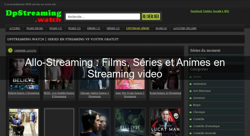 Allo-Streaming : Films, Séries et Animes en Streaming video