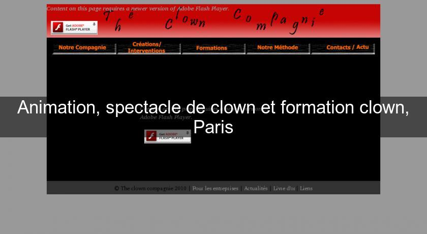 Animation, spectacle de clown et formation clown, Paris