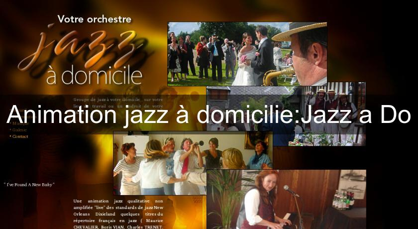 Animation jazz à domicilie:Jazz a Do