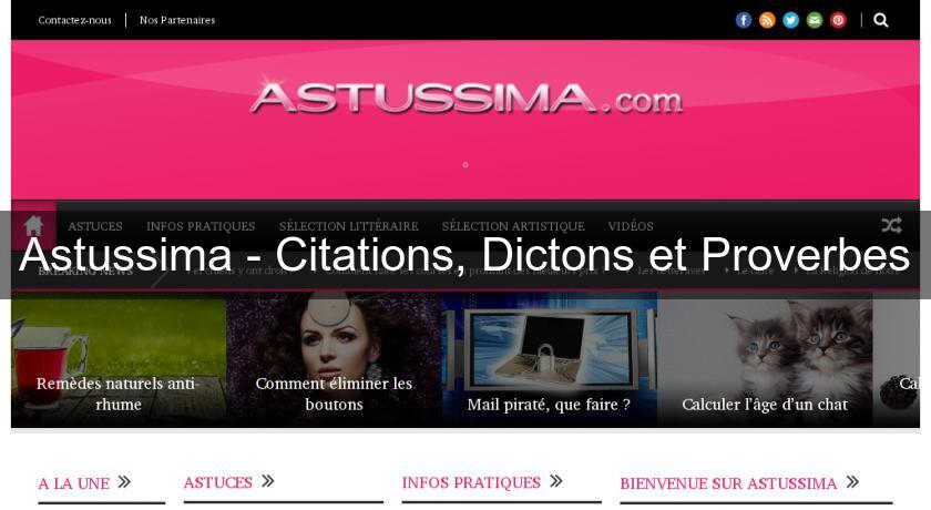 Astussima - Citations, Dictons et Proverbes