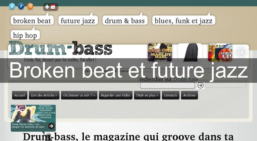 Broken beat et future jazz