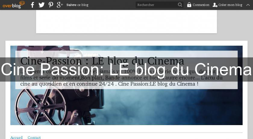 Cine Passion: LE blog du Cinema
