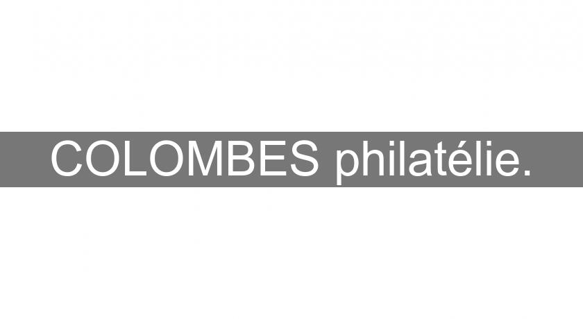COLOMBES philatélie.