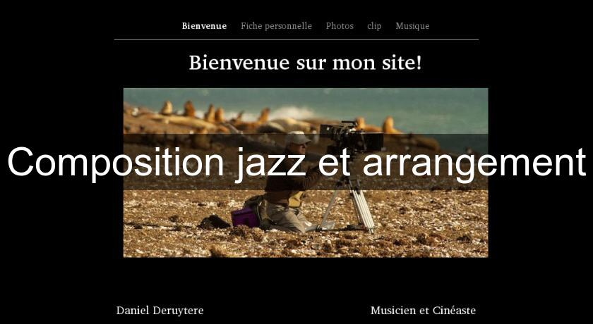 Composition jazz et arrangement