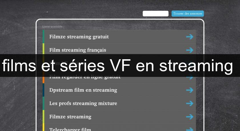films et séries VF en streaming