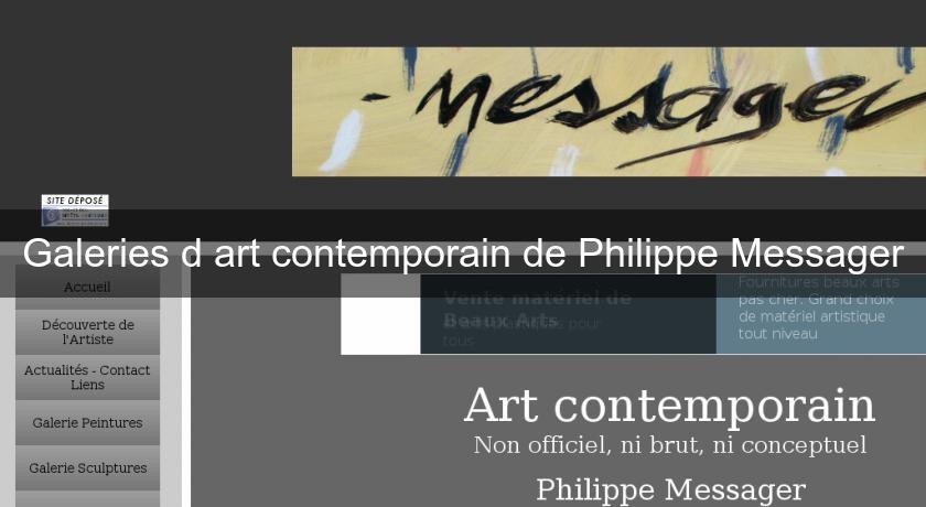 Galeries d'art contemporain de Philippe Messager