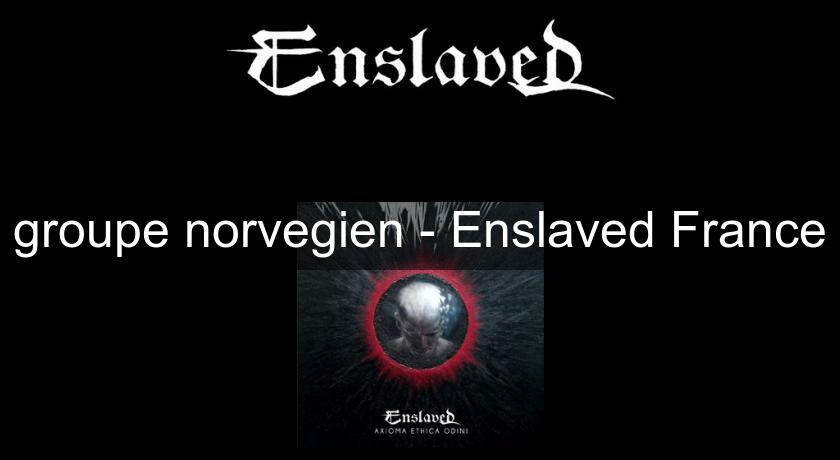 groupe norvegien - Enslaved France