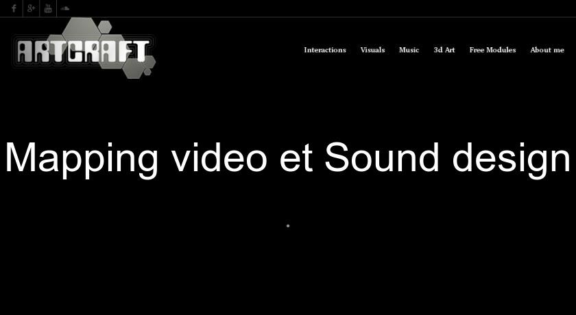Mapping video et Sound design