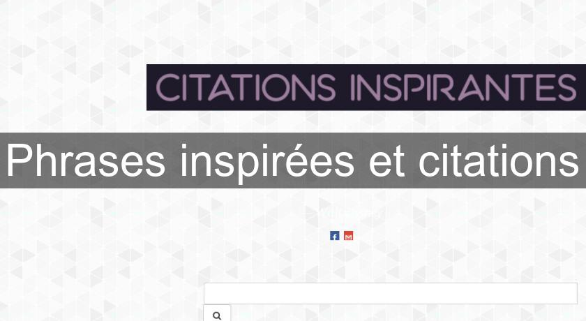 Phrases inspirées et citations