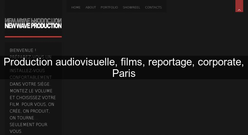 Production audiovisuelle, films, reportage, corporate, Paris
