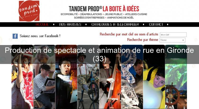 Production de spectacle et animation de rue en Gironde (33)