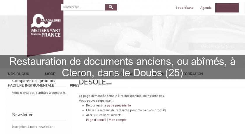 Restauration de documents anciens, ou abîmés, à Cleron, dans le Doubs (25)