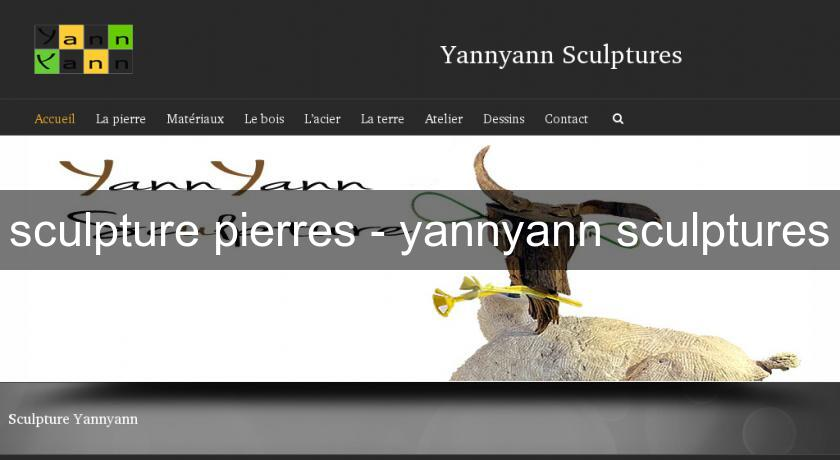 sculpture pierres - yannyann sculptures