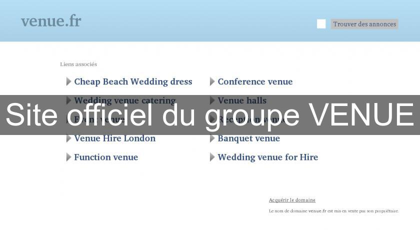 Site officiel du groupe VENUE