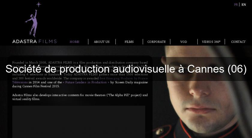 Société de production audiovisuelle à Cannes (06)