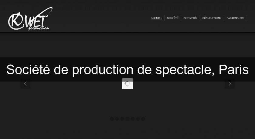 Société de production de spectacle, Paris