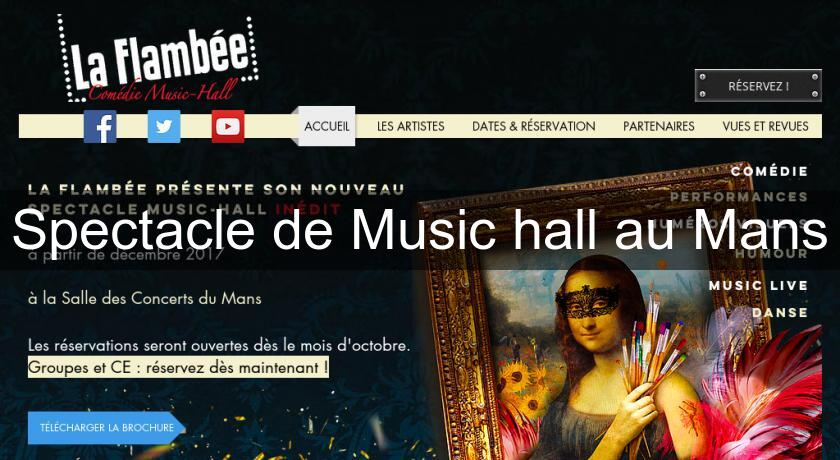 Spectacle de Music hall au Mans