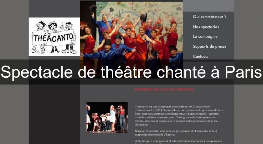 Spectacle de théâtre chanté à Paris