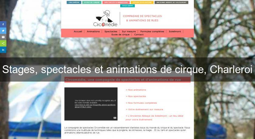 Stages, spectacles et animations de cirque, Charleroi