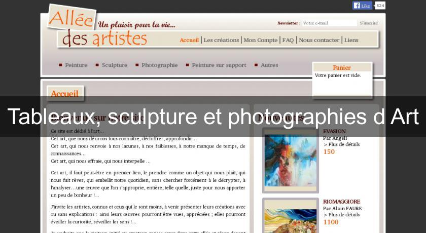 Tableaux, sculpture et photographies d'Art