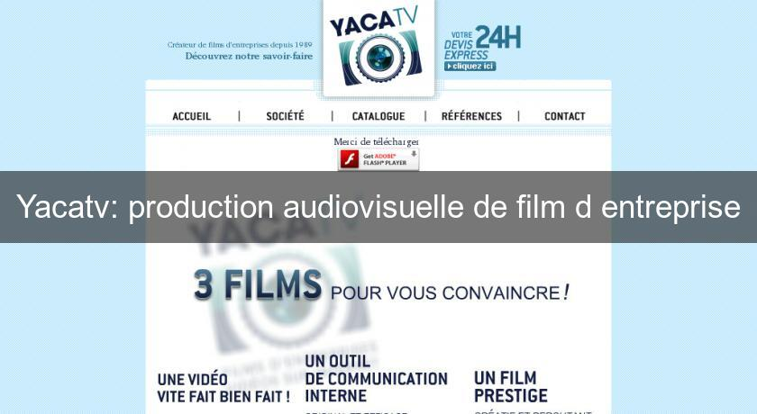 Yacatv: production audiovisuelle de film d'entreprise