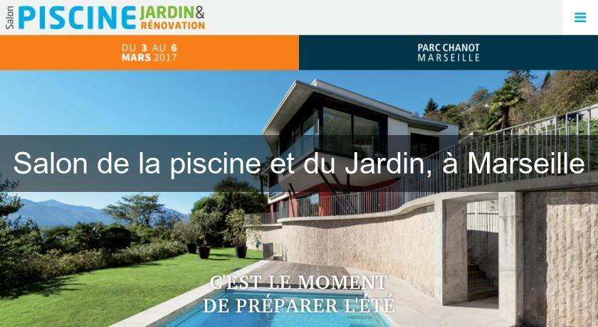 Salon de la piscine et du jardin marseille salon et - Salon du jardin marseille ...