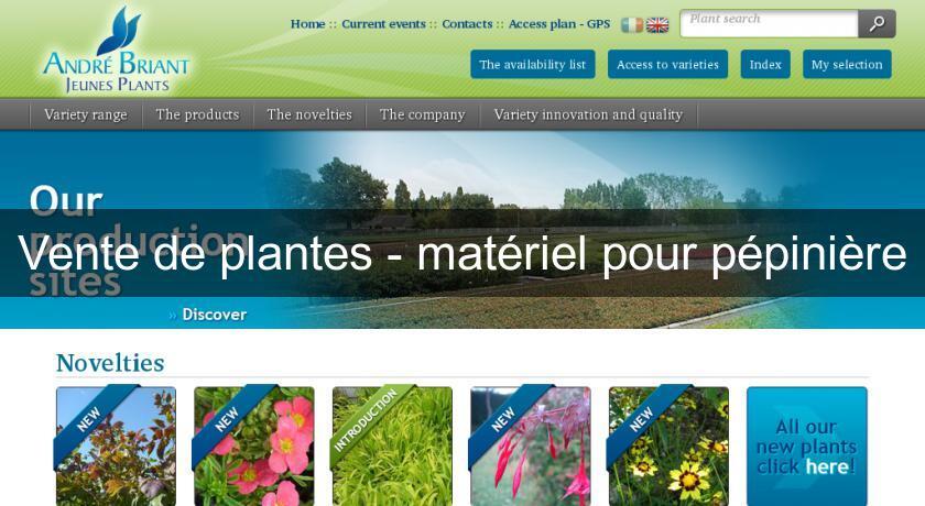 Vente de plantes mat riel pour p pini re p pini res for Site de vente de plantes