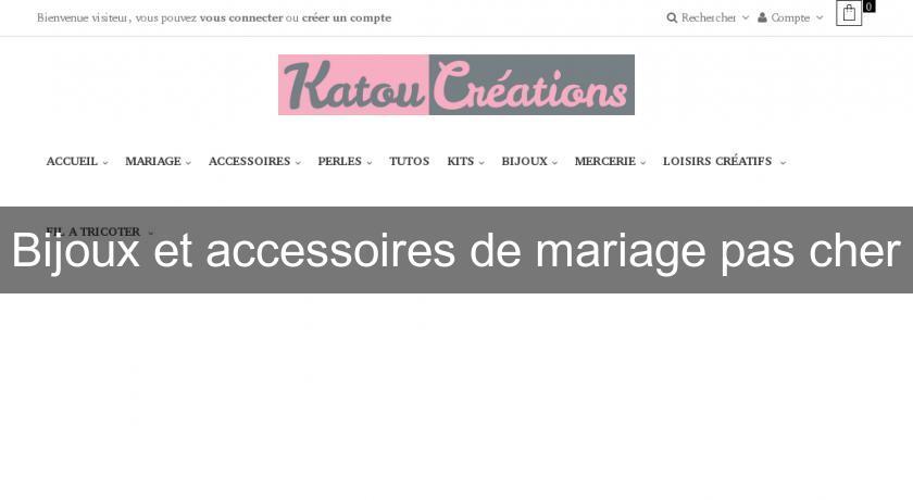 Bijoux et accessoires de mariage pas cher bijoutier - Accessoires patisserie pas cher ...