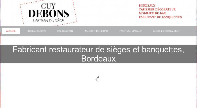 fabricant restaurateur de si ges et banquettes bordeaux. Black Bedroom Furniture Sets. Home Design Ideas
