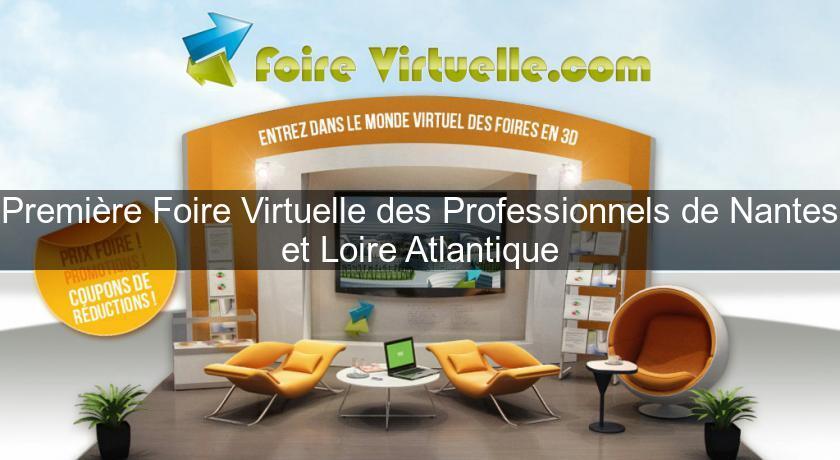 Premi re foire virtuelle des professionnels de nantes et for Salon gastronomie nantes