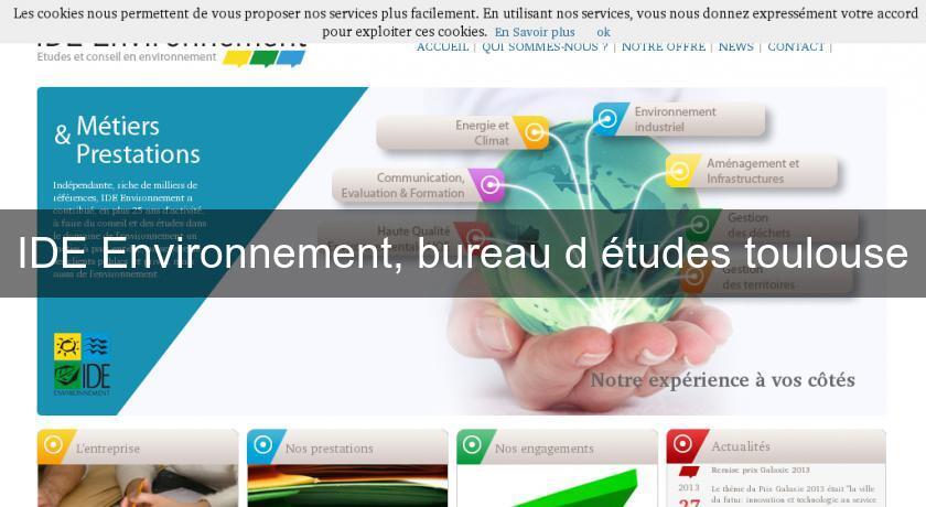 Ide environnement bureau d 39 tudes toulouse environnement energie renouvelable - Bureau d etude environnement paris ...