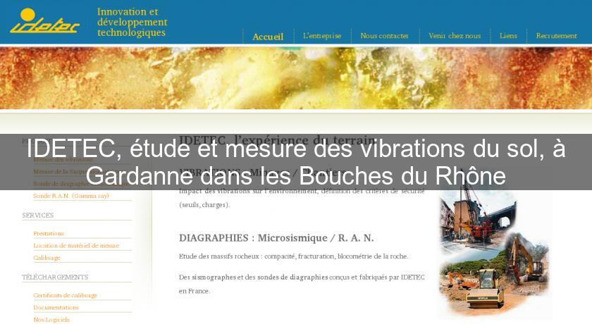 Idetec tude et mesure des vibrations du sol gardanne for Etude du sol