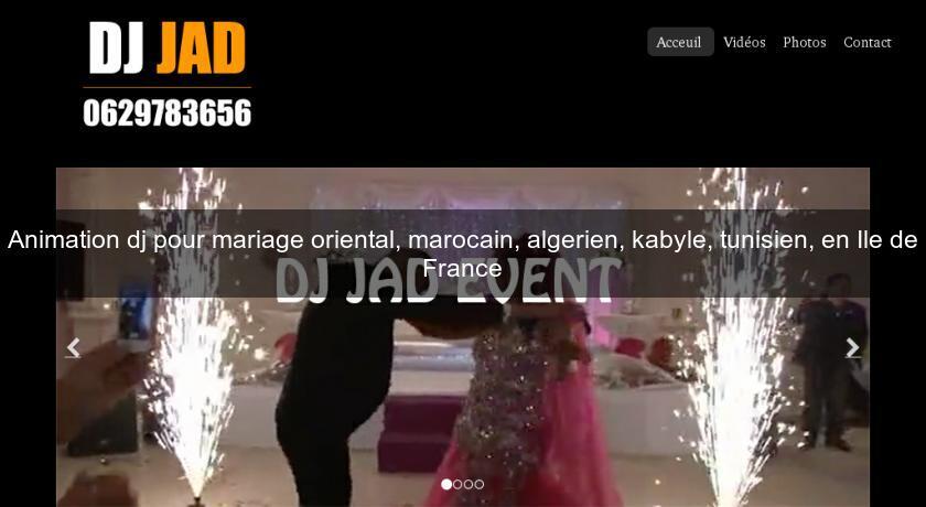 animation dj pour mariage oriental marocain algerien kabyle tunisien en ile de france. Black Bedroom Furniture Sets. Home Design Ideas