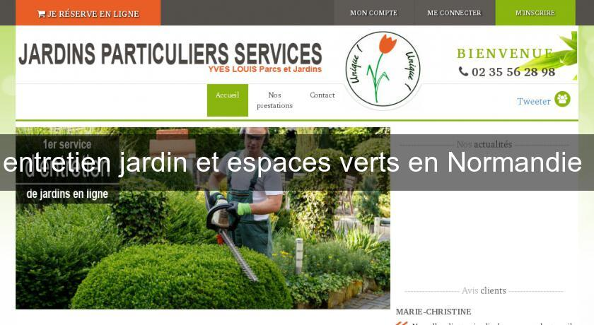 Entretien jardin et espaces verts en normandie jardinier for Jardins et espaces verts