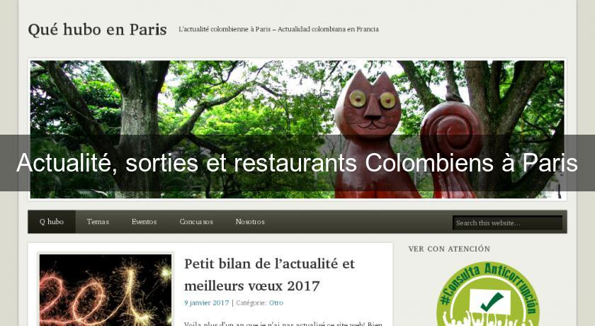 Actualité, sorties et restaurants Colombiens à Paris