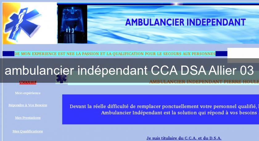 ambulancier indépendant CCA DSA Allier 03