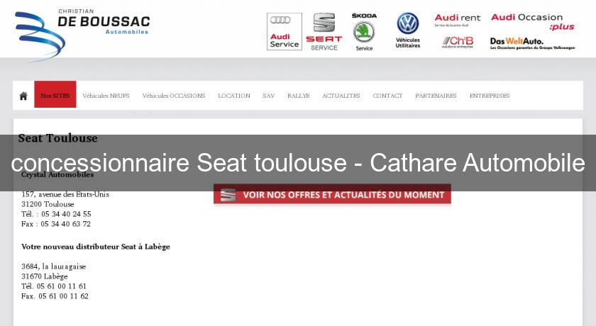 concessionnaire Seat toulouse - Cathare Automobile