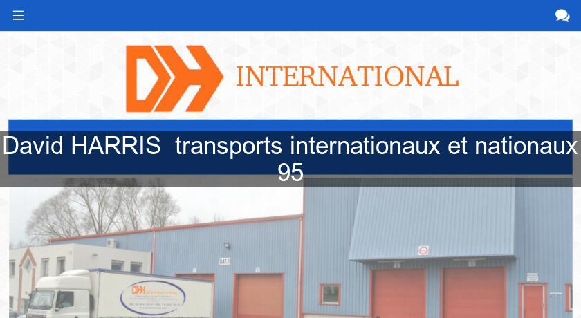 David HARRIS  transports internationaux et nationaux 95