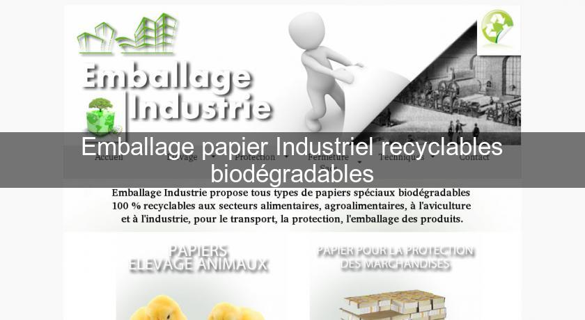 Emballage papier Industriel recyclables biodégradables