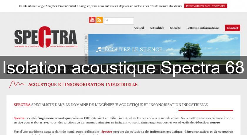 Isolation acoustique Spectra 68