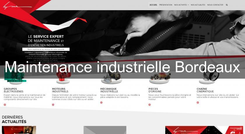 Maintenance industrielle Bordeaux