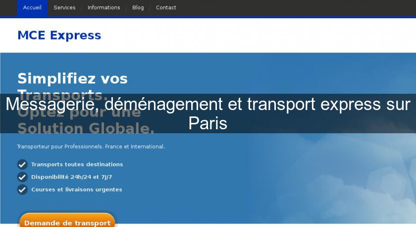 Messagerie, déménagement et transport express sur Paris