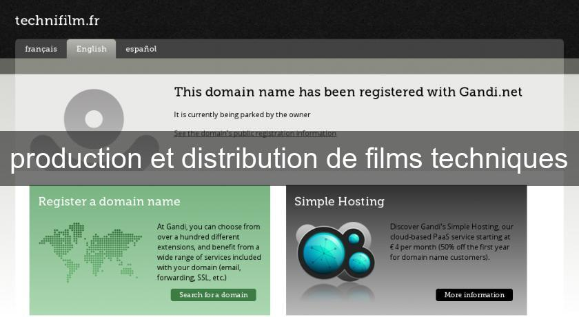 production et distribution de films techniques