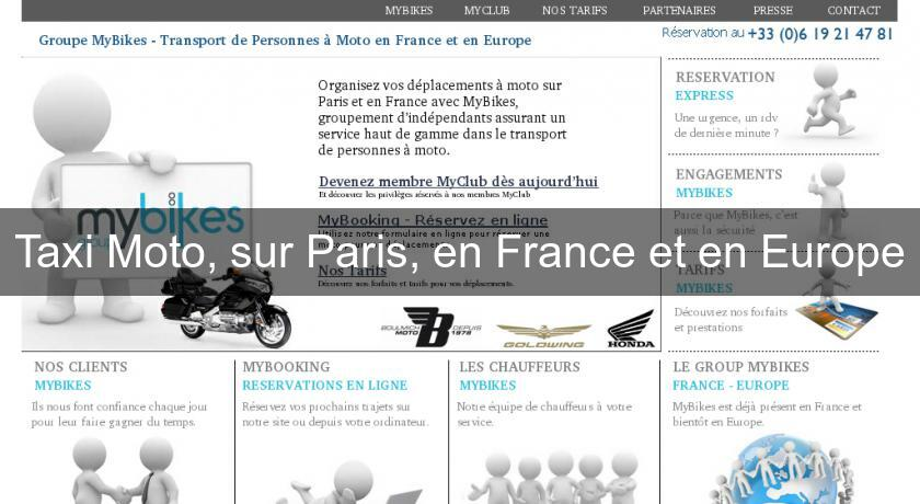 Taxi Moto, sur Paris, en France et en Europe