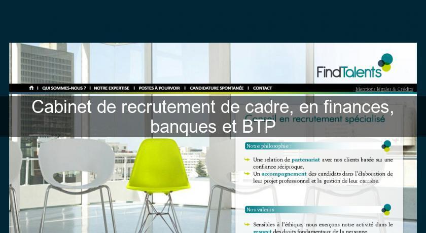 Cabinet de recrutement de cadre en finances banques et btp emplois et formations - Cabinet de recrutement finance de marche ...