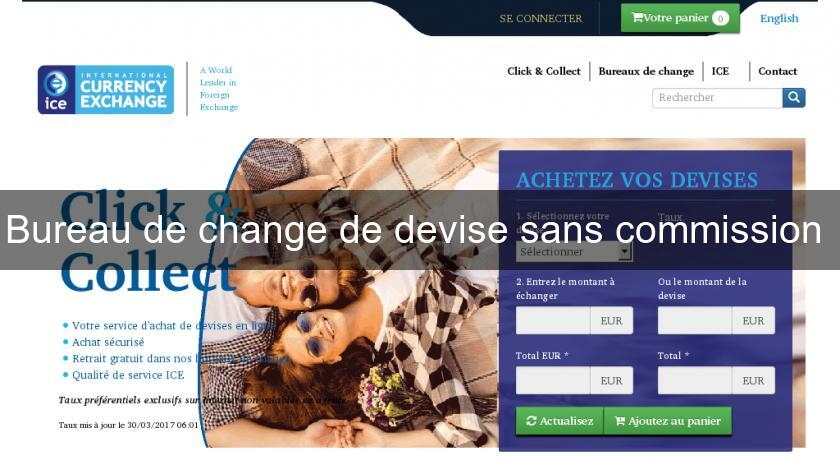 Bureau de change de devise sans commission
